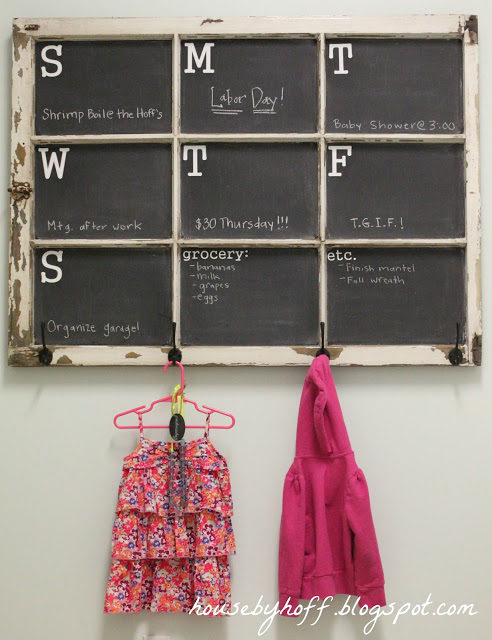 "Use an old window to make an awesome <a target=""_blank"" href=""http://www.housebyhoff.com/2013/09/old-window-chalkboard-calendar-its-30/"">weekly calendar</a>."